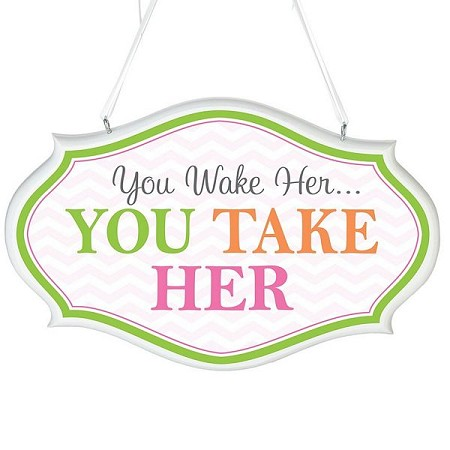 You Wake Her Sign - Pink